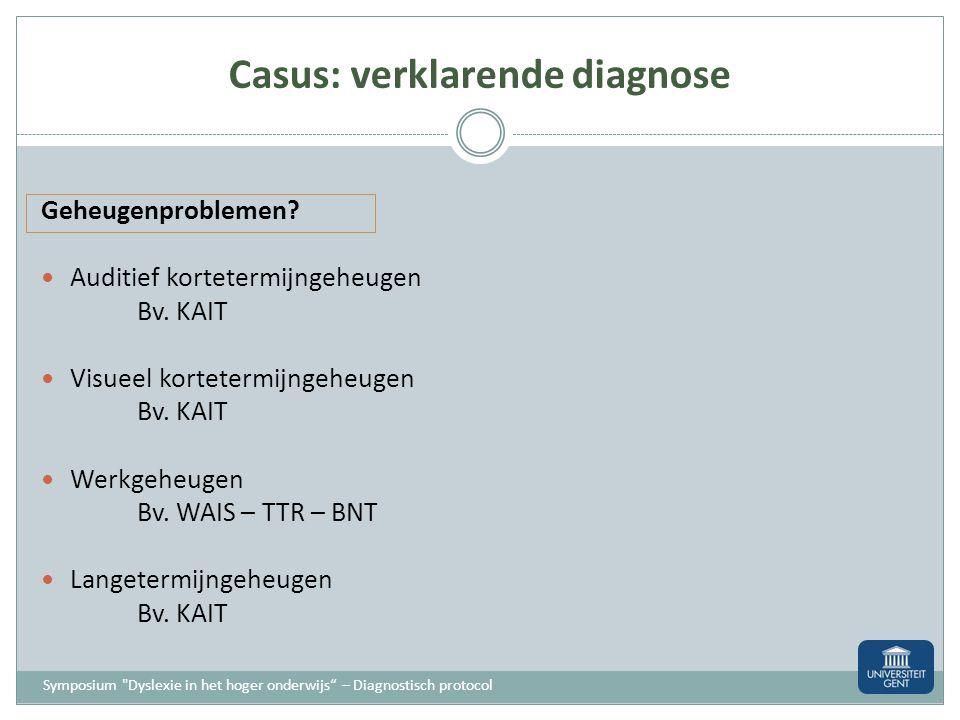 Casus: verklarende diagnose