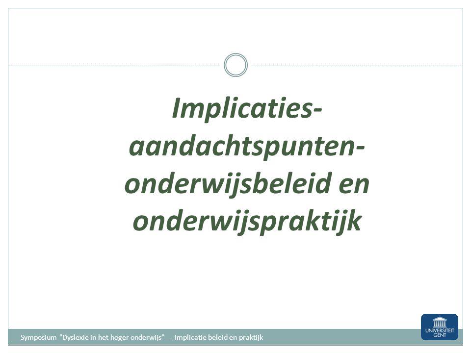 Implicaties- aandachtspunten- onderwijsbeleid en onderwijspraktijk