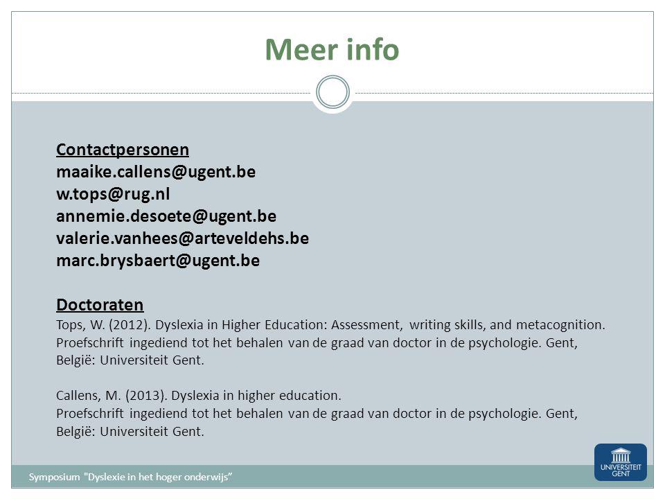 Meer info Contactpersonen maaike.callens@ugent.be w.tops@rug.nl