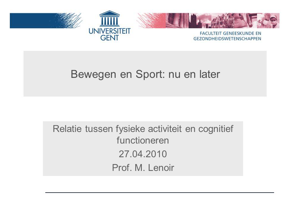Bewegen en Sport: nu en later