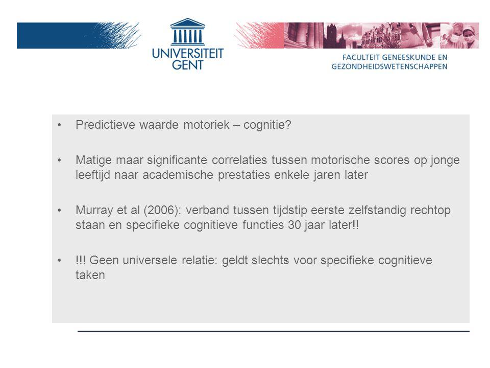 Predictieve waarde motoriek – cognitie