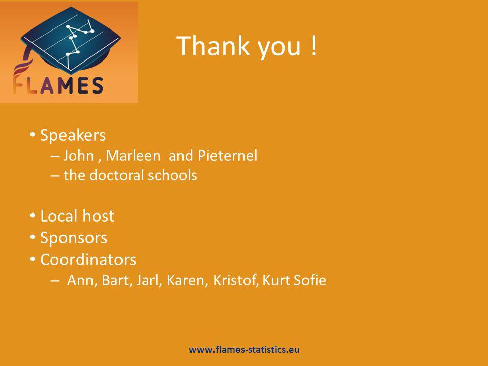 Thank you ! Speakers Local host Sponsors Coordinators