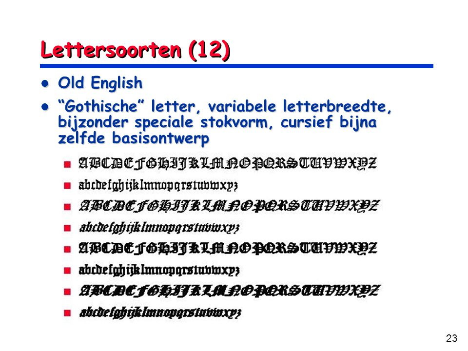 Lettersoorten (12) Old English