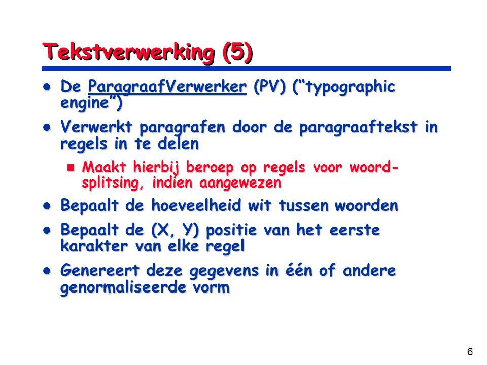 Tekstverwerking (5) De ParagraafVerwerker (PV) ( typographic engine )