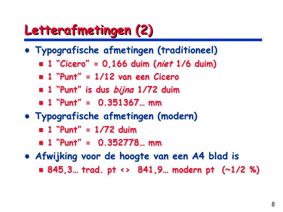 Letterafmetingen (2) Typografische afmetingen (traditioneel)