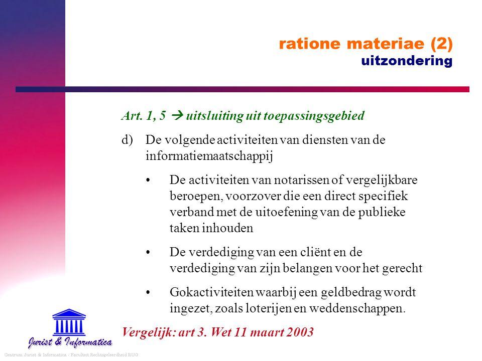 ratione materiae (2) uitzondering