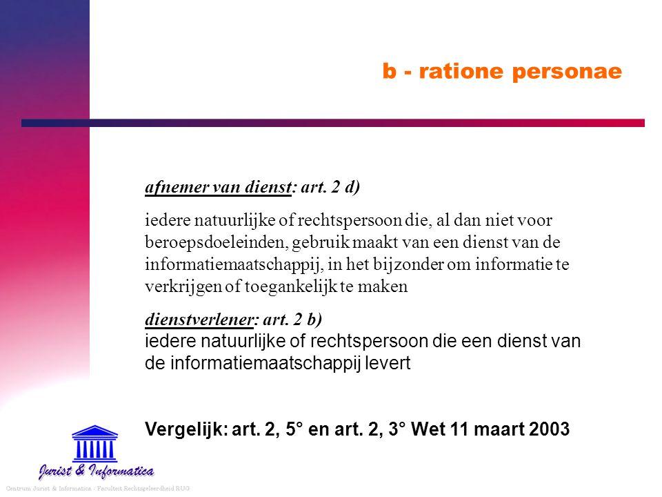 b - ratione personae afnemer van dienst: art. 2 d)
