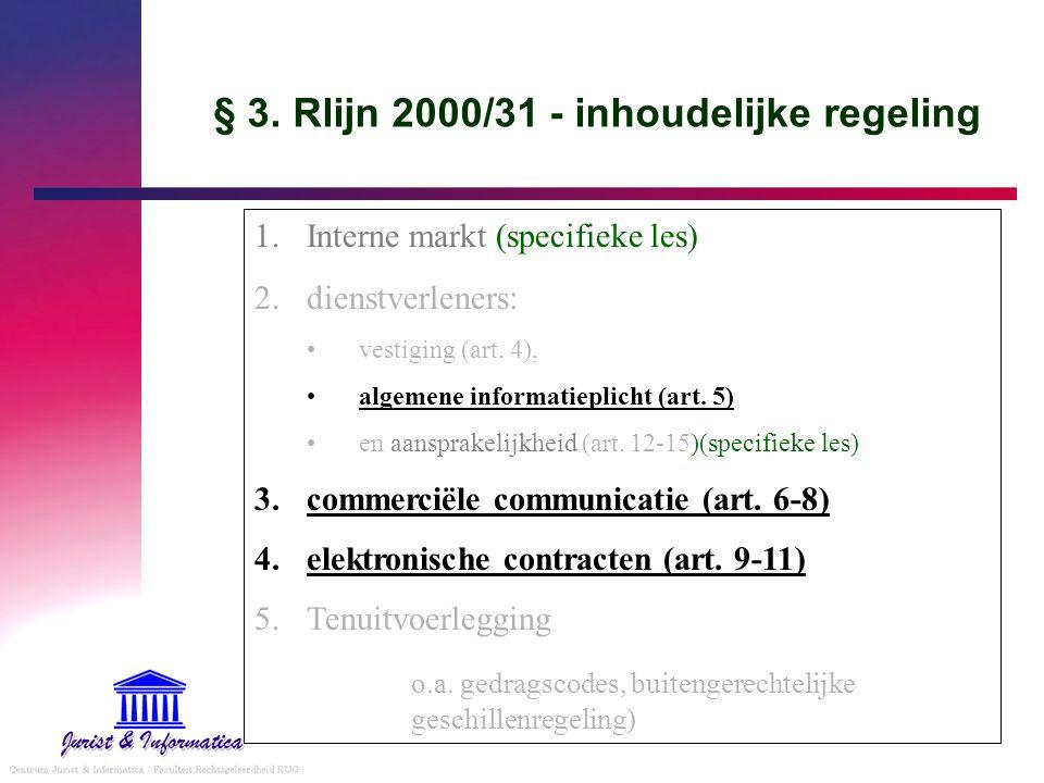 § 3. Rlijn 2000/31 - inhoudelijke regeling