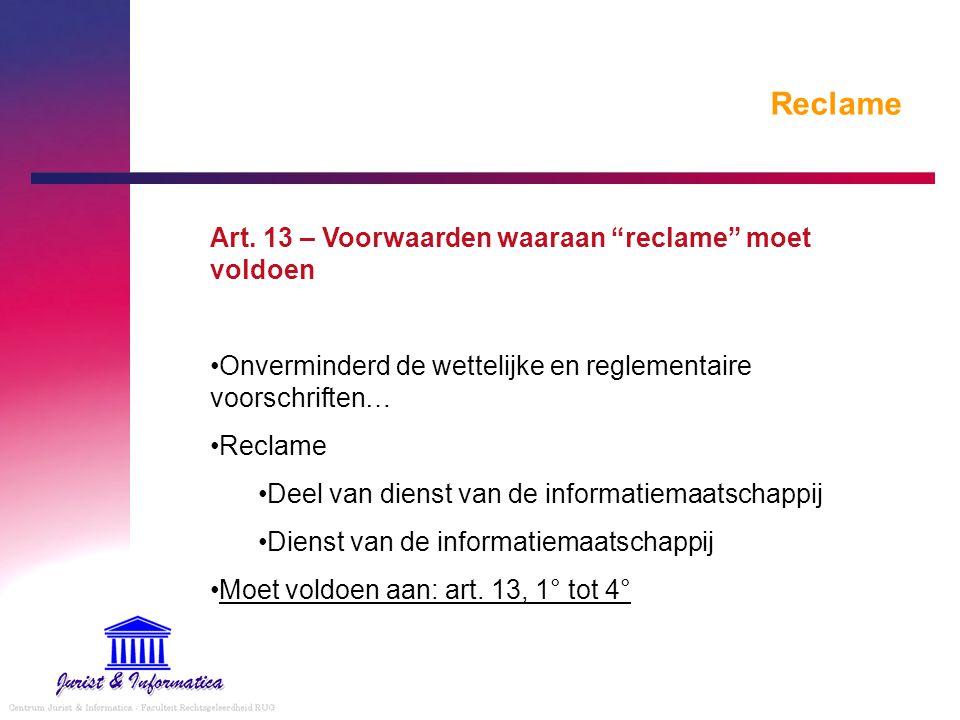 Reclame Art. 13 – Voorwaarden waaraan reclame moet voldoen