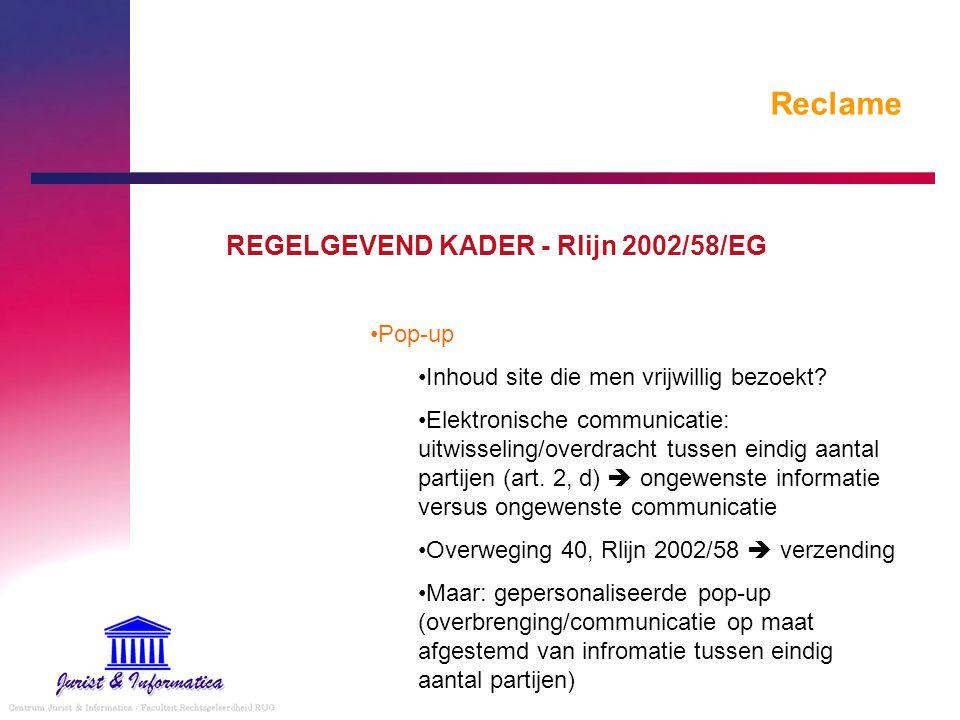 Reclame REGELGEVEND KADER - Rlijn 2002/58/EG Pop-up