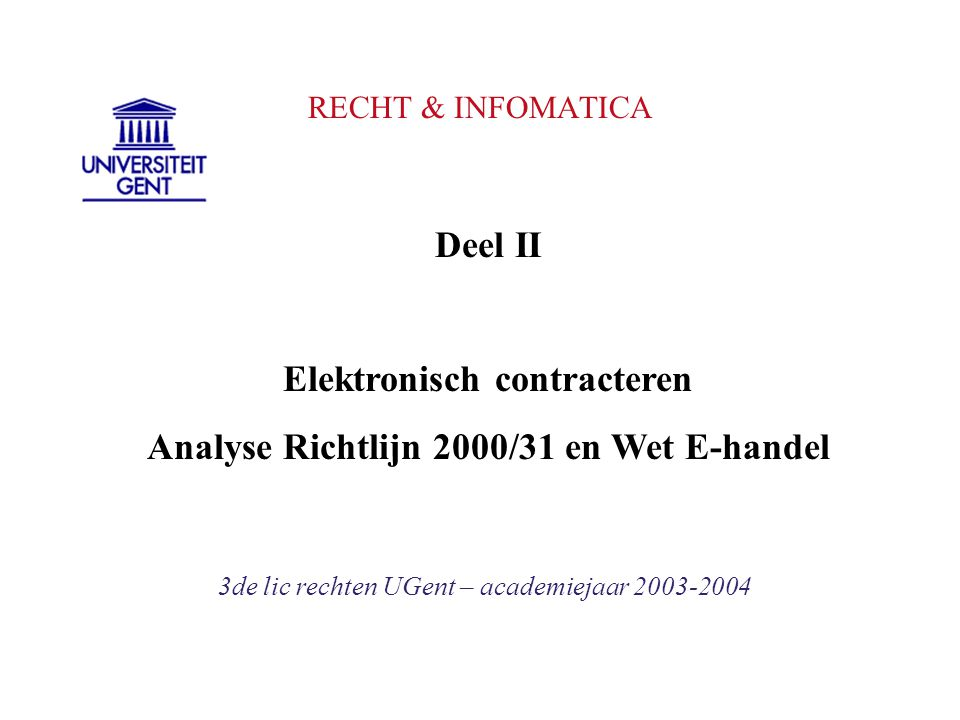 Elektronisch contracteren Analyse Richtlijn 2000/31 en Wet E-handel