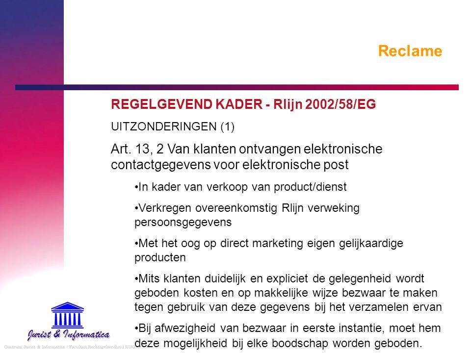 Reclame REGELGEVEND KADER - Rlijn 2002/58/EG