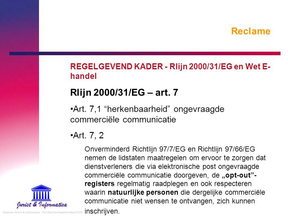 Reclame Rlijn 2000/31/EG – art. 7