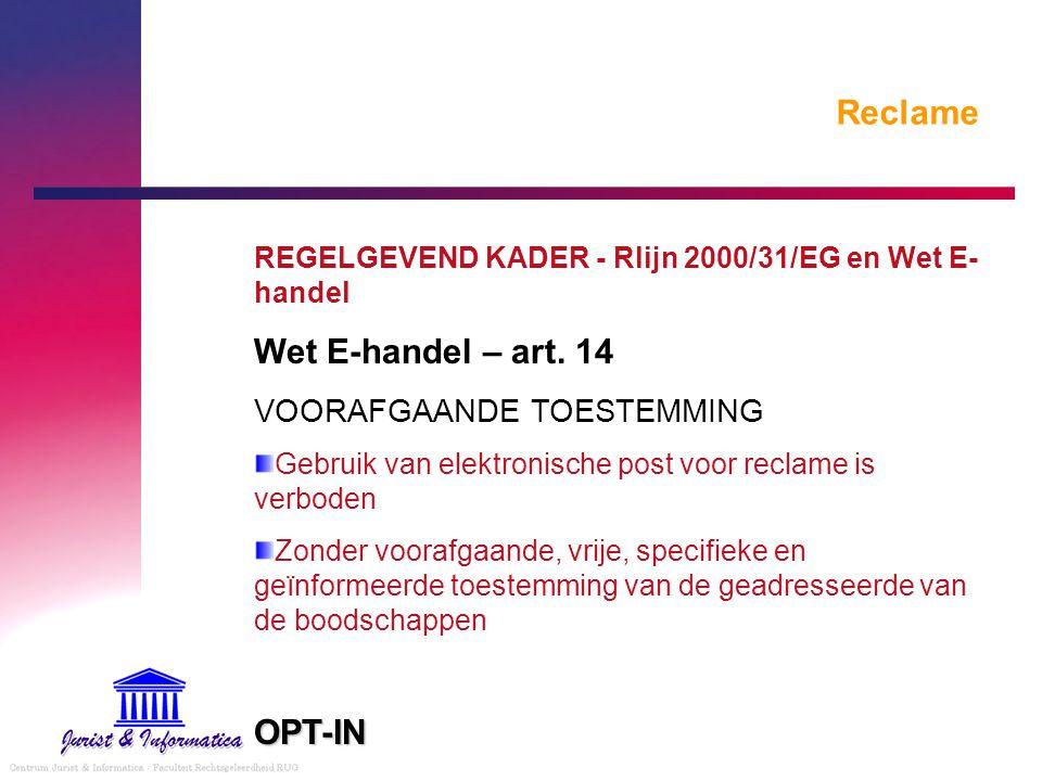 Reclame Wet E-handel – art. 14 OPT-IN VOORAFGAANDE TOESTEMMING