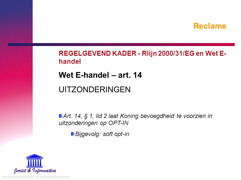 Reclame Wet E-handel – art. 14 UITZONDERINGEN