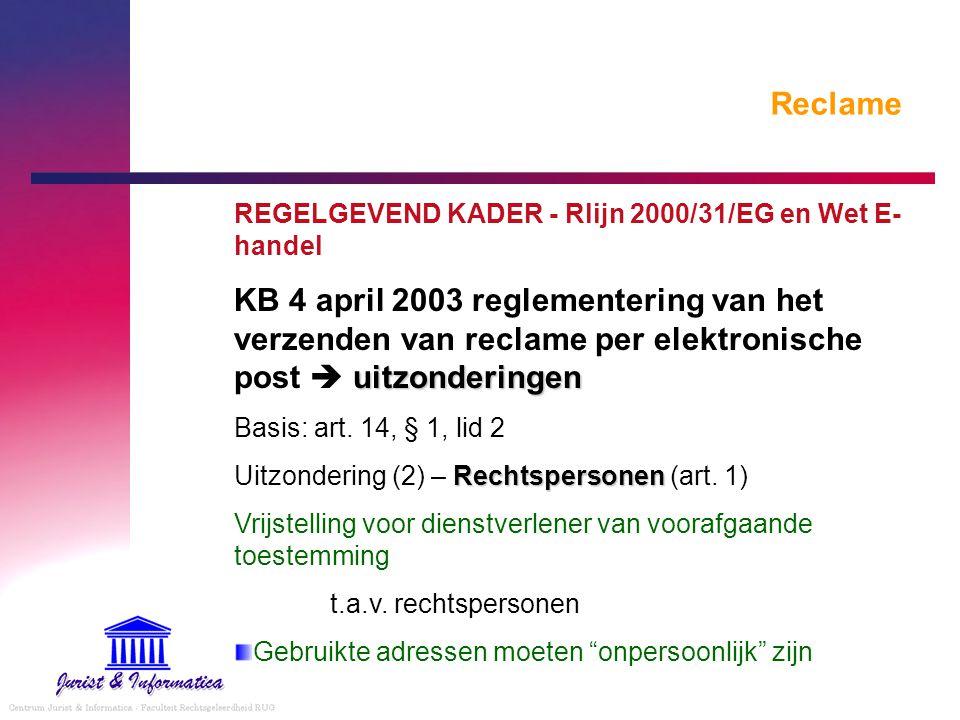 Reclame REGELGEVEND KADER - Rlijn 2000/31/EG en Wet E-handel.
