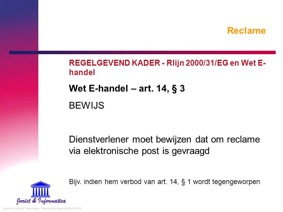Reclame Wet E-handel – art. 14, § 3 BEWIJS