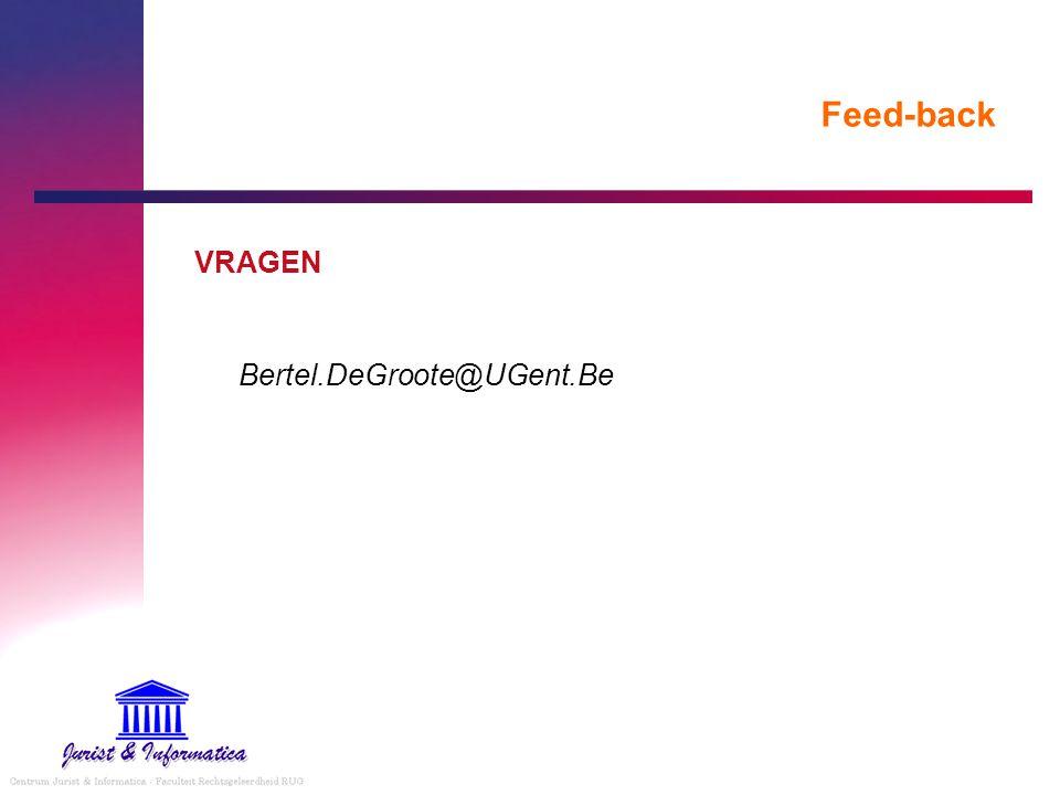 Feed-back VRAGEN Bertel.DeGroote@UGent.Be