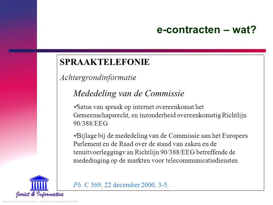 e-contracten – wat SPRAAKTELEFONIE Mededeling van de Commissie