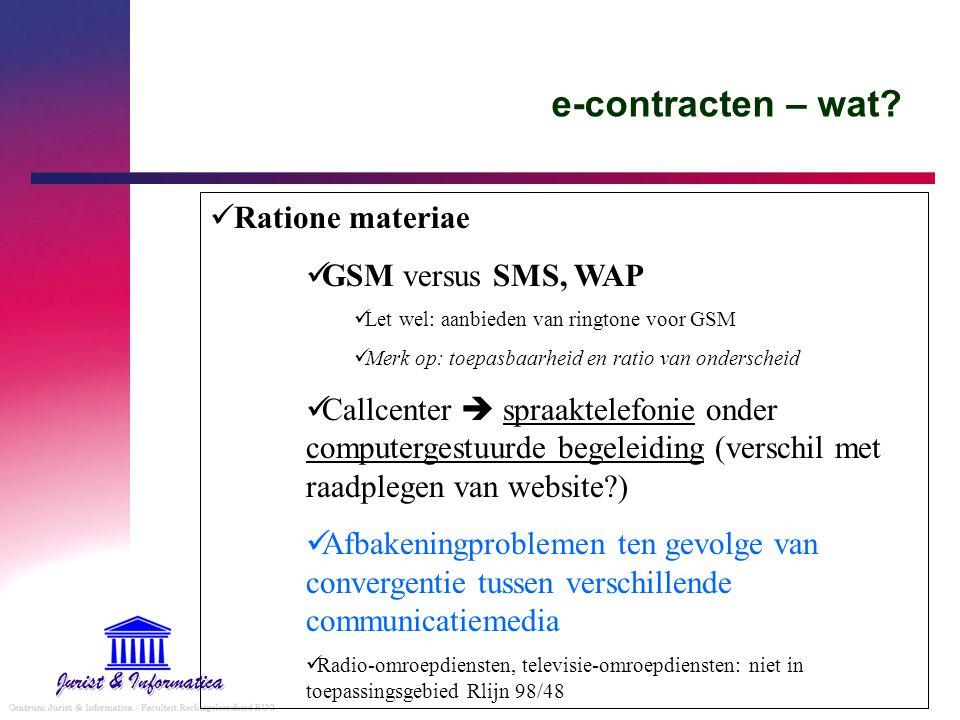 e-contracten – wat Ratione materiae GSM versus SMS, WAP