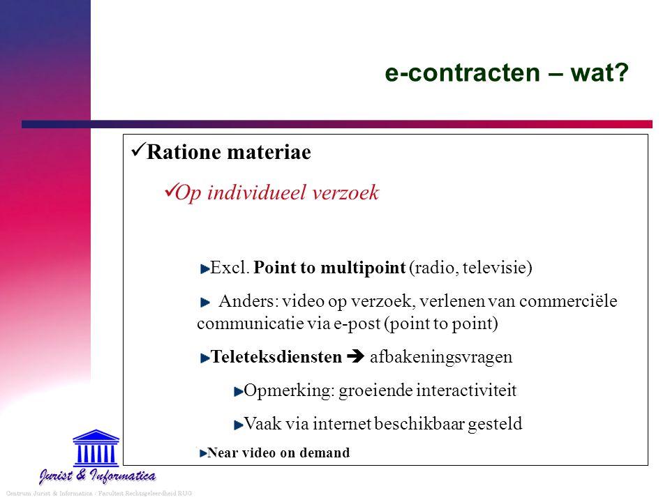 e-contracten – wat Ratione materiae Op individueel verzoek