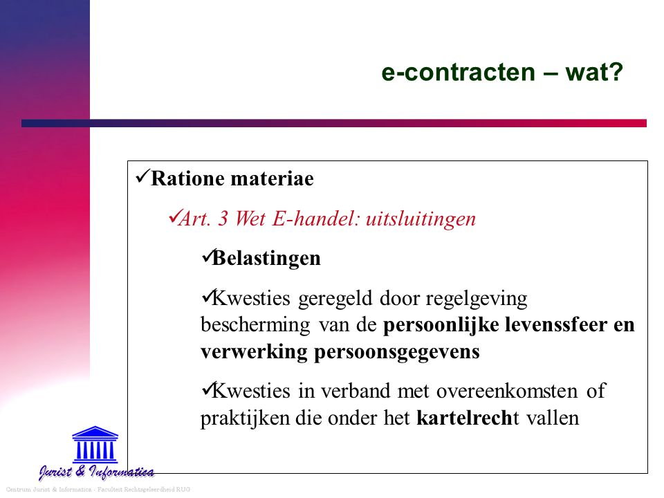 e-contracten – wat Ratione materiae