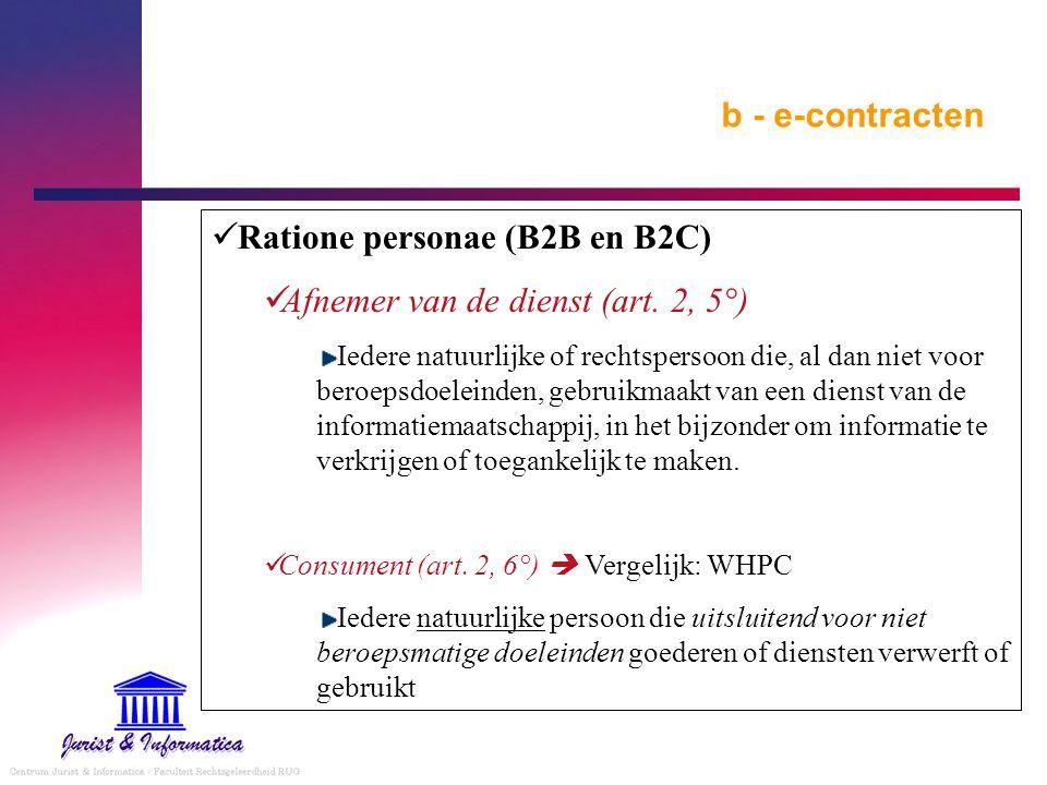b - e-contracten Ratione personae (B2B en B2C)