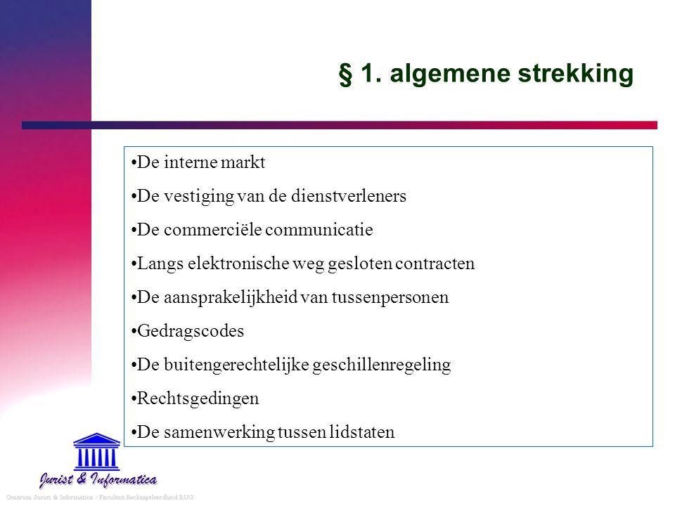 § 1. algemene strekking De interne markt