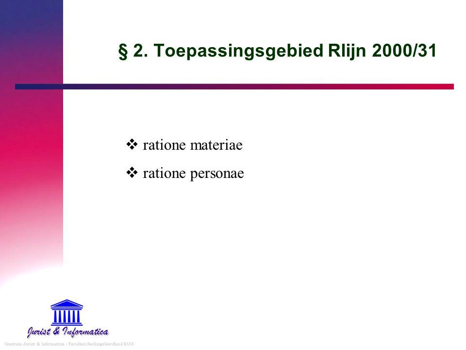 § 2. Toepassingsgebied Rlijn 2000/31
