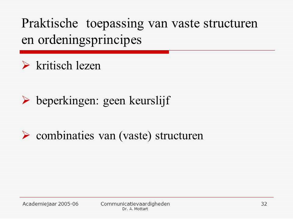 Praktische toepassing van vaste structuren en ordeningsprincipes