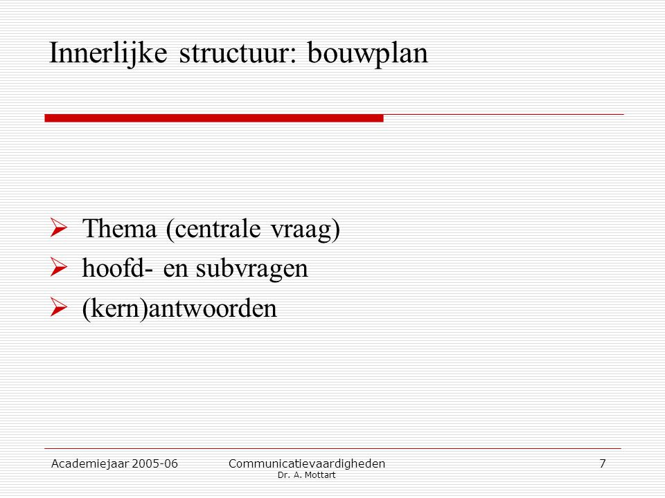 Innerlijke structuur: bouwplan