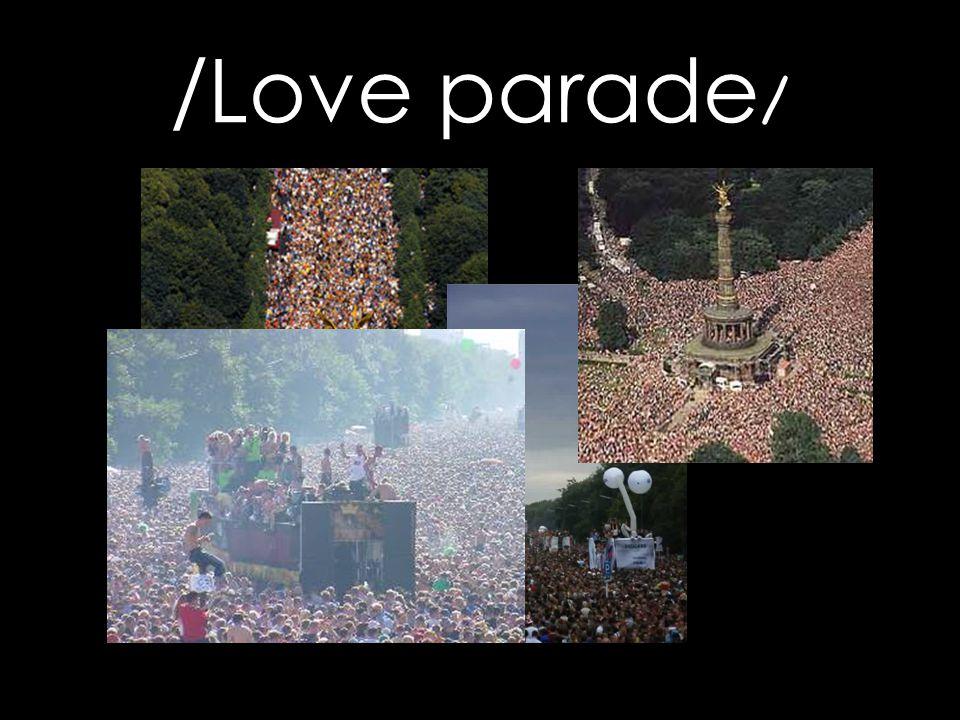 /Love parade/