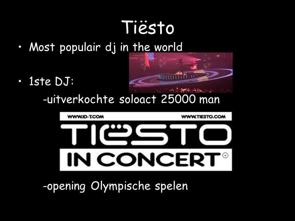 Tiësto Most populair dj in the world