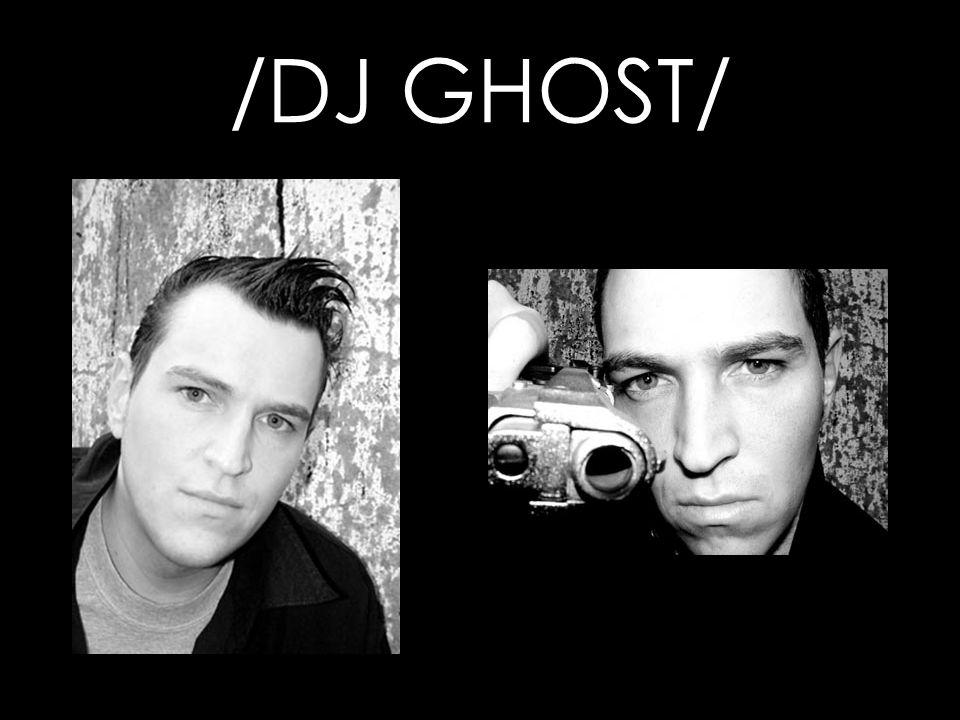 /DJ GHOST/