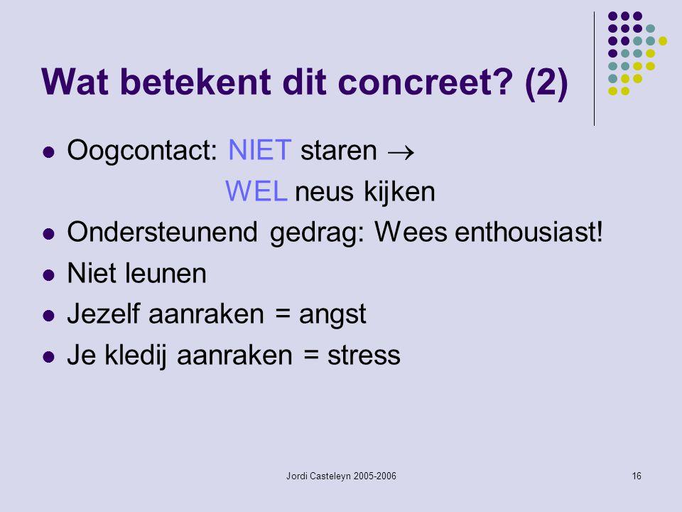 Wat betekent dit concreet (2)