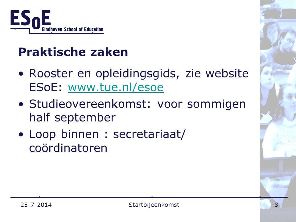 Rooster en opleidingsgids, zie website ESoE: www.tue.nl/esoe