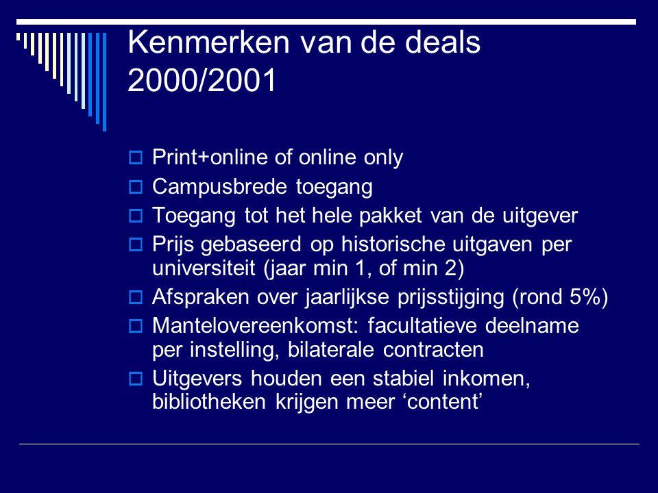 Kenmerken van de deals 2000/2001