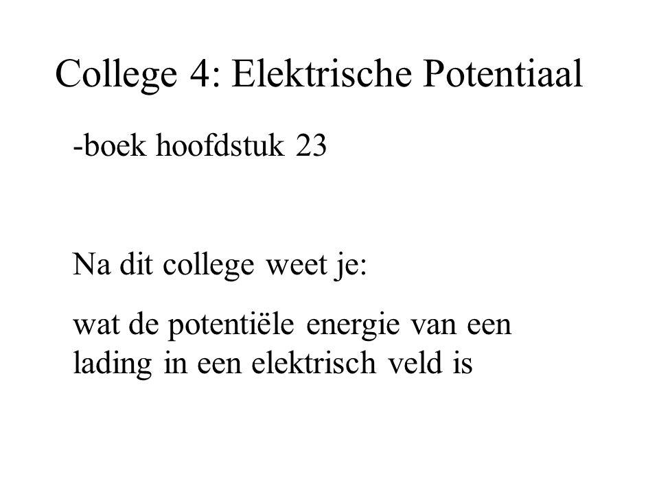 College 4: Elektrische Potentiaal