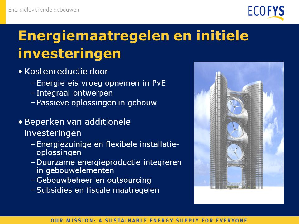 Energiemaatregelen en initiele investeringen