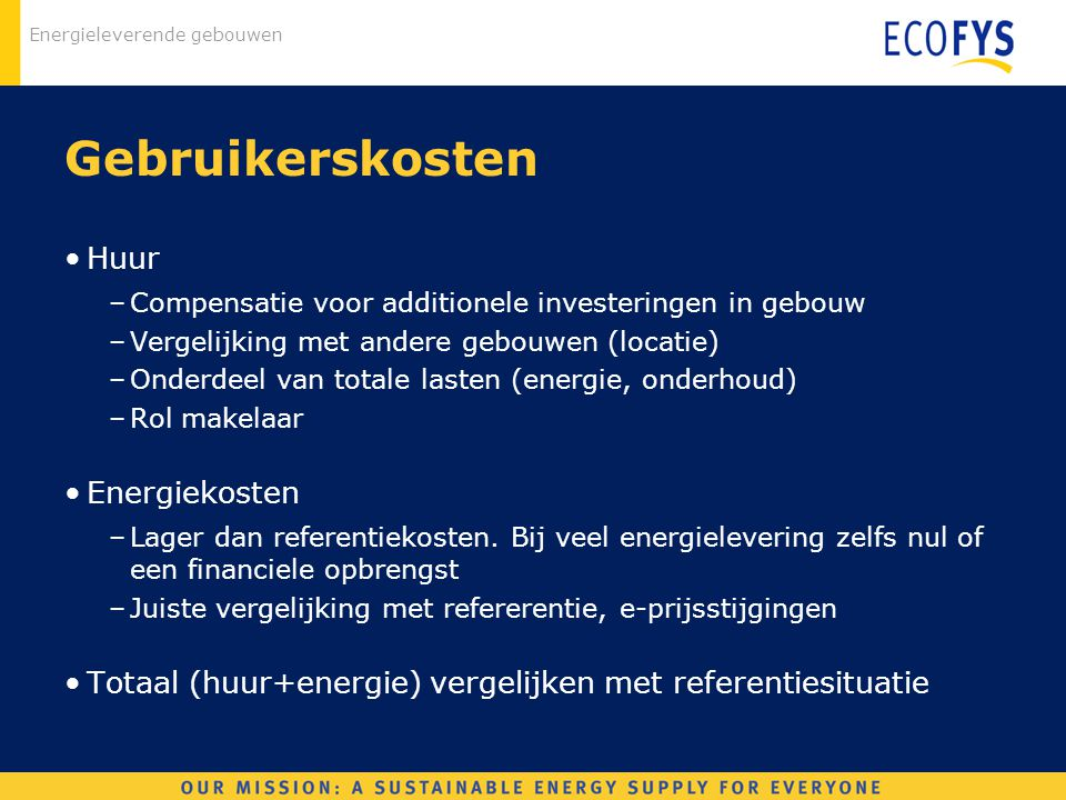Gebruikerskosten Huur Energiekosten