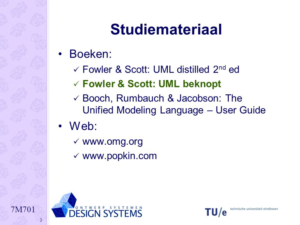 Studiemateriaal Boeken: Web: Fowler & Scott: UML distilled 2nd ed