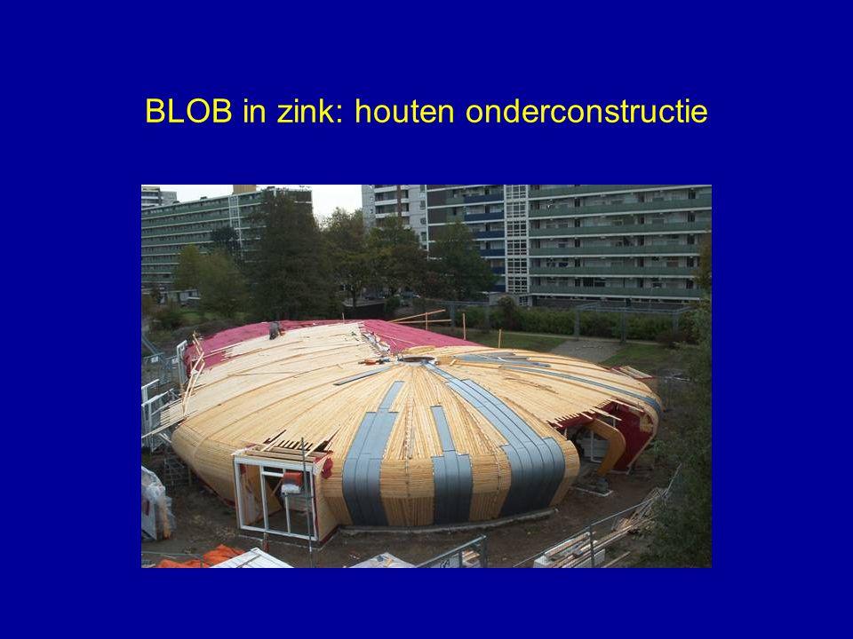 BLOB in zink: houten onderconstructie