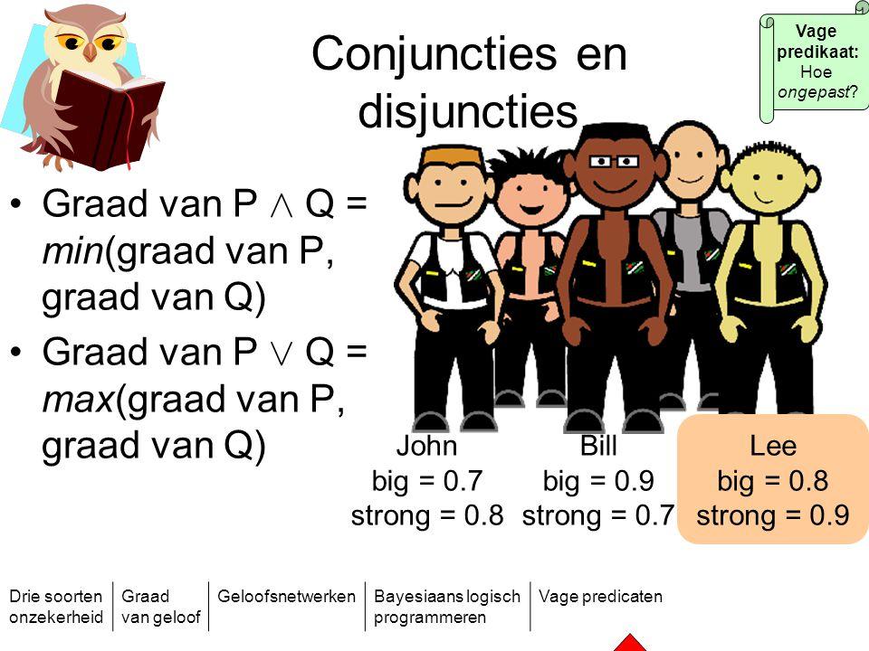 Conjuncties en disjuncties
