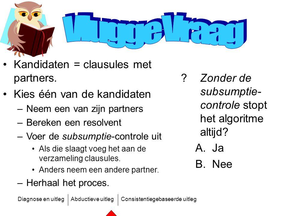 Vlugge Vraag Kandidaten = clausules met partners.