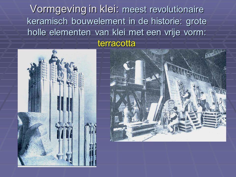 Vormgeving in klei: meest revolutionaire keramisch bouwelement in de historie: grote holle elementen van klei met een vrije vorm: terracotta