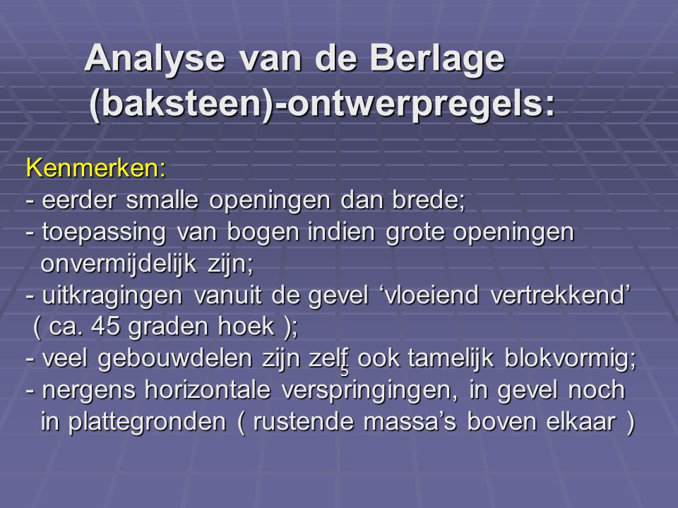 Analyse van de Berlage (baksteen)-ontwerpregels: