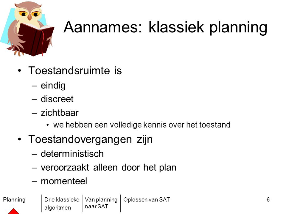 Aannames: klassiek planning