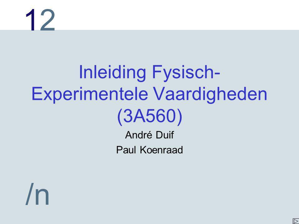 Inleiding Fysisch-Experimentele Vaardigheden (3A560)