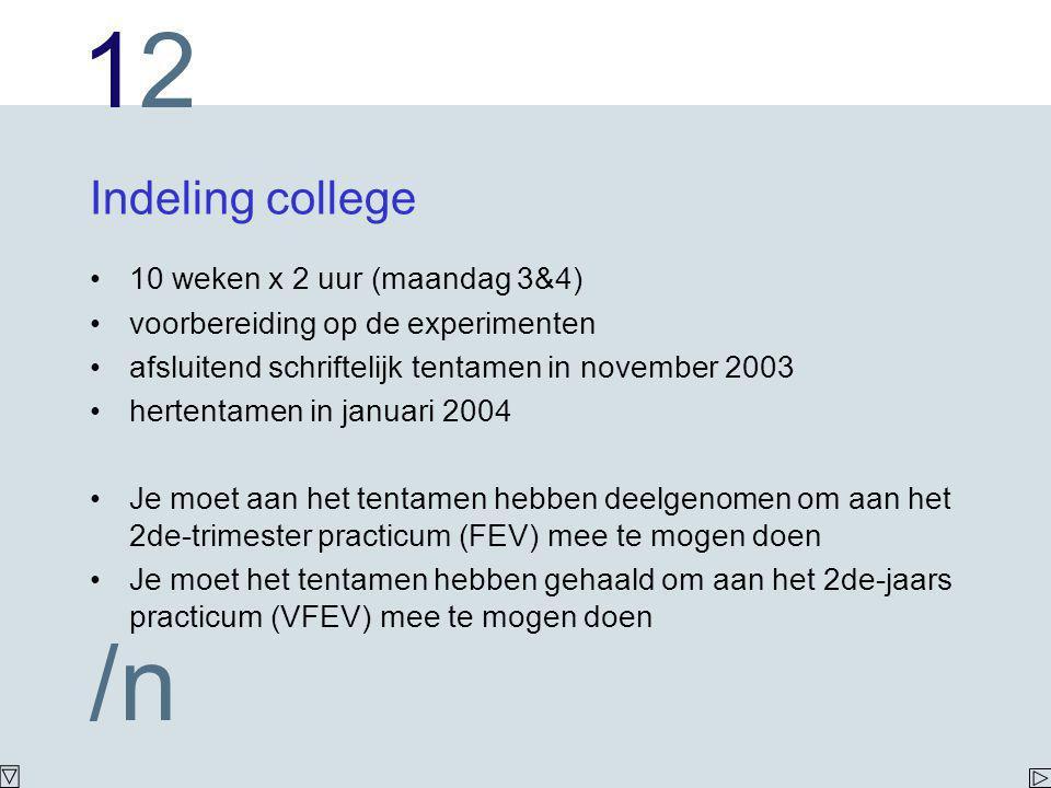 Indeling college 10 weken x 2 uur (maandag 3&4)