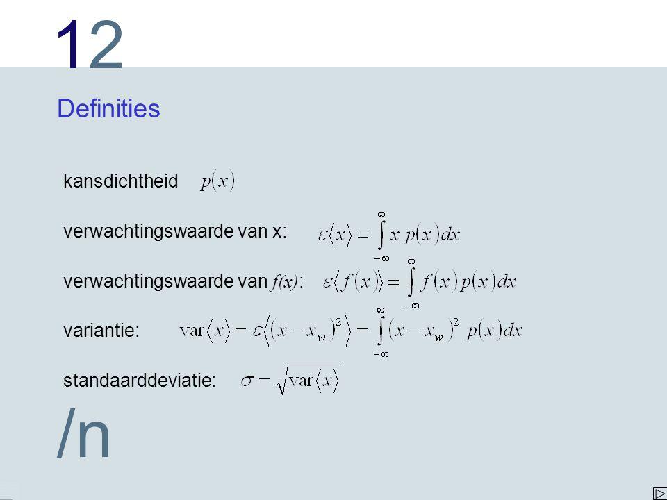 Definities kansdichtheid verwachtingswaarde van x: